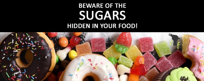 beware-of-the-sugars-hidden-in-your-food