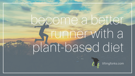 become-a-better-runner-with-a-plant-based-diet